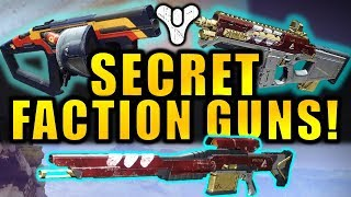 Destiny 2: secret faction guns! new dead orbit, fwc, & new monarchy weapons!