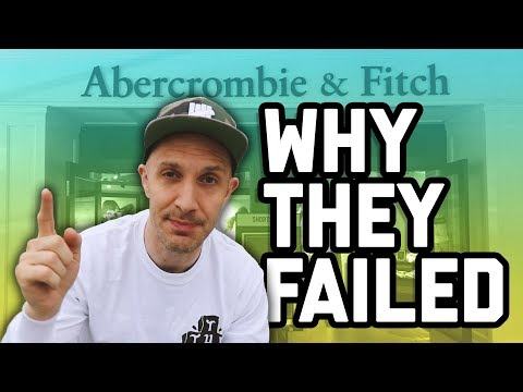 Why Abercrombie & Fitch failed + why they won't come back ( marketing )