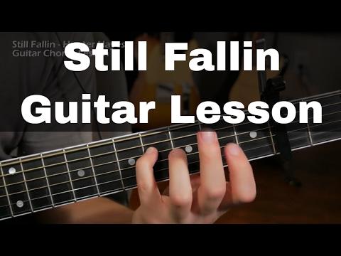 Still Fallin Guitar Lesson - Chords - Hunter Hayes