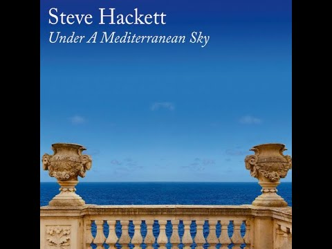 Steve Hackett debuts new song Mdina (The Walled City) off new album  Under A Mediterranean Sky