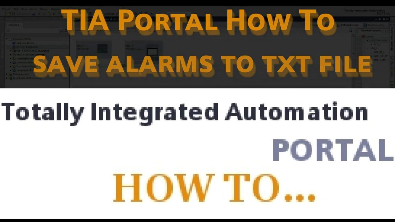 TIA Portal How To save alarms to file « TUTORIAL + VIDEO
