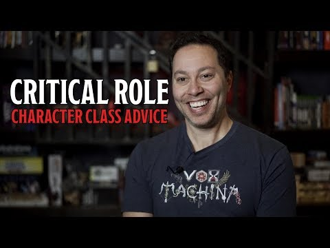 Critical Role Character Class Advice from Marisha, Sam and Liam