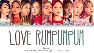 Baixar fromis_9 (프로미스나인) - LOVE RUMPUMPUM (Han|Rom|Eng) Color Coded Lyrics/한국어 가사