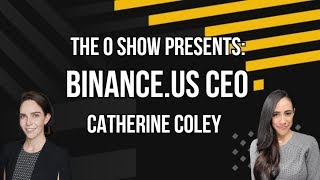 BINANCE US CEO CATHERINE COLEY INTERVIEW