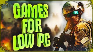 TOP 10 - GAMES FOR LOW & MID PC