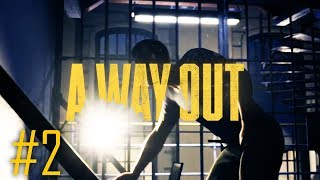 A WAY OUT Gameplay Walkthrough Part 2 - PLAN START AT NIGHT - ULTRA PC [1080p 60FPS] - No Commentary