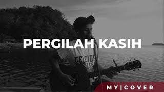 Pergilah Kasih - Chrisye ( Cover )  by My Marthynz