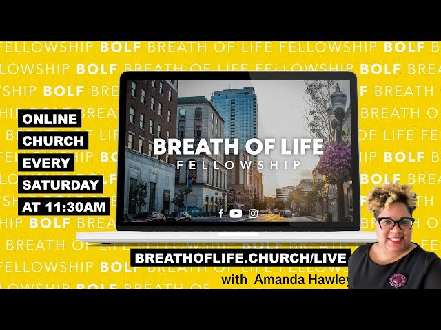 Breath of Life Worship Experience-August 21, 2021