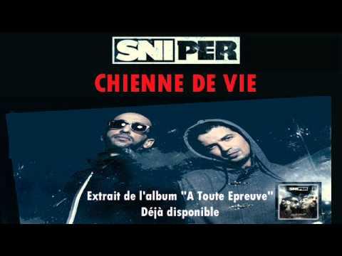 Sniper - Chienne de Vie (Audio)