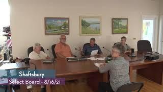 Shaftsbury Select Board // 08/16/21