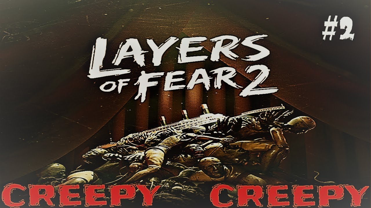 LAYERS OF FEAR 2 Reaction walkthrough Part 2 CREEPY CREEPY