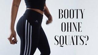 DER WAHRE SCHLÜSSEL ZU EINEM BOOTY - No Squats