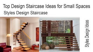 Top Design Staircase Ideas for Small Spaces - Styles Design Staircase