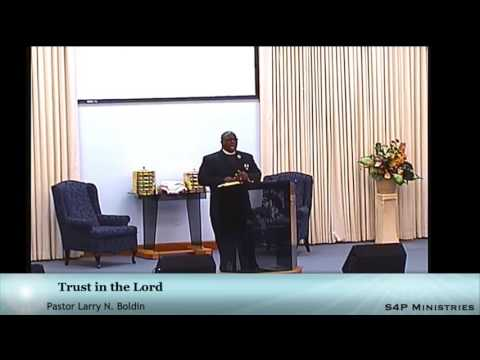 "1 Jan 17, ""Trust in the Lord"" Pastor Boldin"