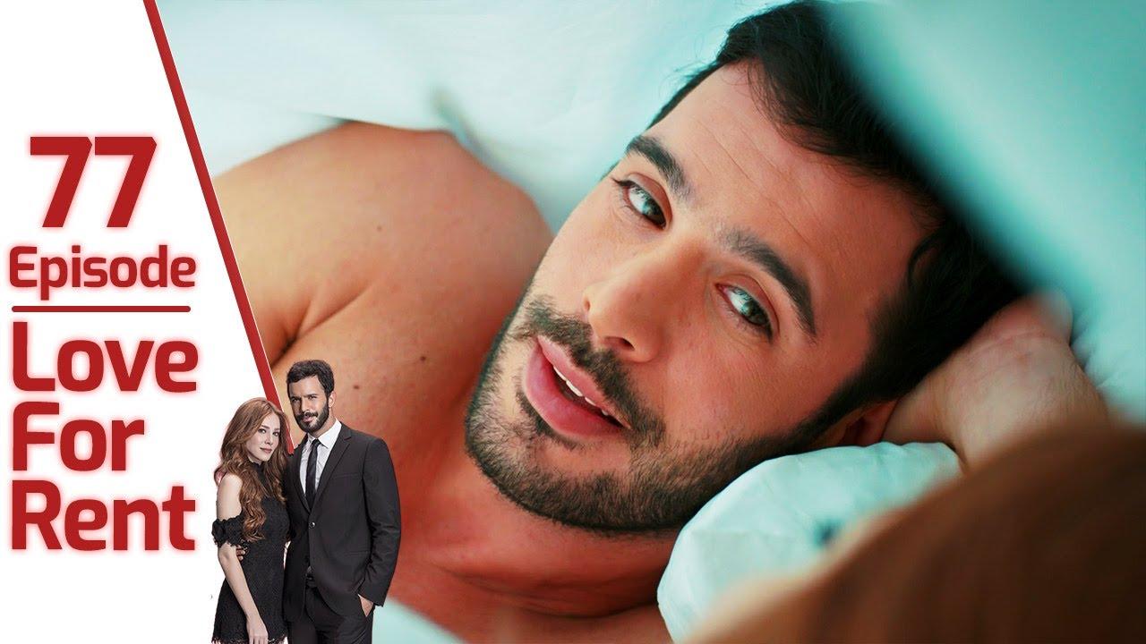 Download Love for Rent Episode 77 (English Subtitle)   Kiralık Aşk