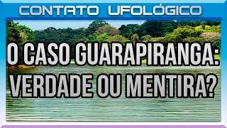 69 - O Caso Guarapiranga: Verdade ou Mentira?