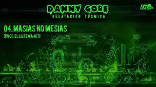 Danny Gore - Relatación Cósmica [Disco Completo]