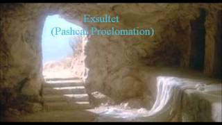 Exsultet (Easter Proclomation)