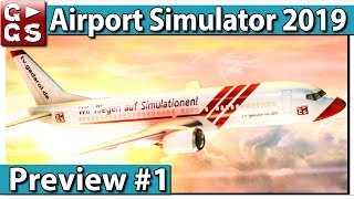 Airport Simulator 2019 ► GAMEPLAY Flughafen Management Simulation PREVIEW #1