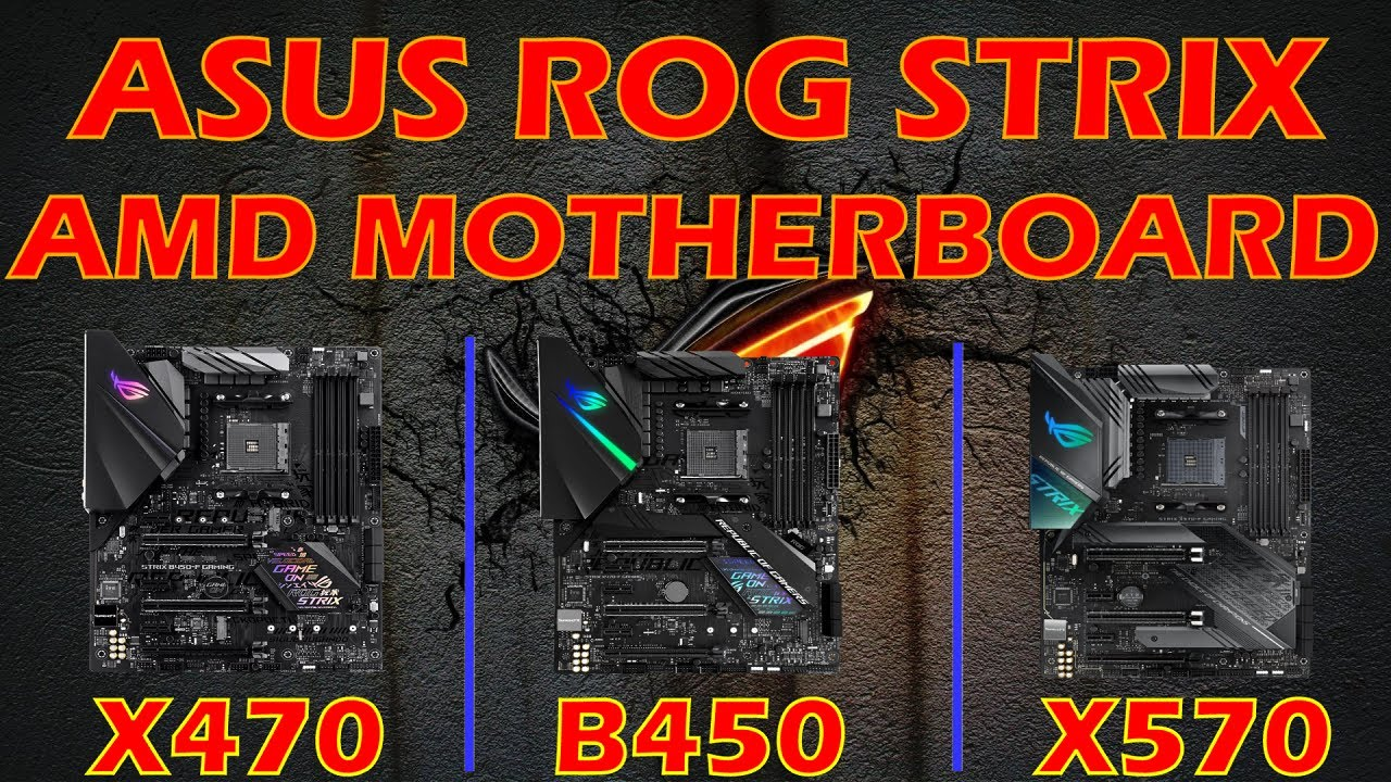 X470 Vs B450 Vs X570 Asus Rog Strix Amd Motherboard Any Difference In Pc Gameplay Youtube