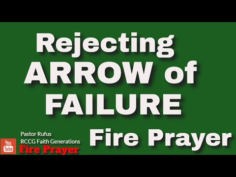 FATHER I REJECT EVERY ARROWS FAILURE AGAINST MY LIFE