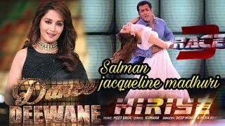 Race 3 | Salman khan & Madhuri dixit Dancing in Hiriye song at dance deewane |c