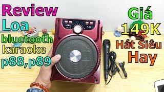 Mở Hộp Và Hát Thử loa Bluetooth Karaoke xách tay P88, P89 kèm Micro Quá Hay, Tha Hồ Quẩy