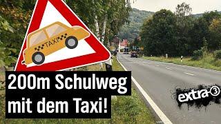 Realer Irrsinn: Mit dem Taxi zur Schule – Vater Staat zahlt