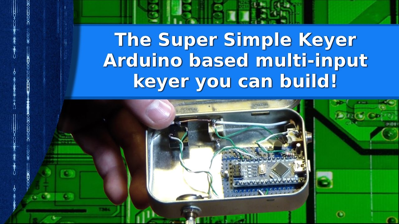 Ham Radio - Arduino based simple multi input keyer you can build