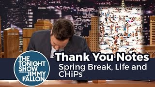 Thank You Notes: Spring Break, Life and CHiPs thumbnail