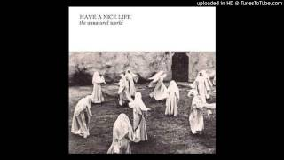 Have A Nice Life - Guggenheim Wax Museum [2014]