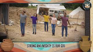 """Day 2 Song """"Strong and Mighty"""""""