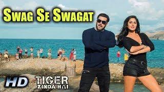 Swag Se Swagat Official Song Release Today | Tiger Zinda Hai | Salman Khan Katrina Kaif