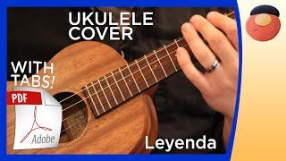 """""""Leyenda"""" (Excerpt) - UKULELE COVER Mp3"""