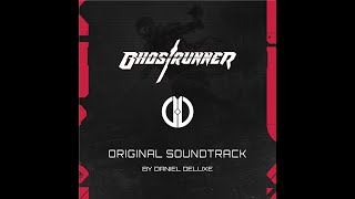 Daniel Deluxe - Ghostrunner (Original Soundtrack) 2020