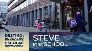 Steve JobsSchool (Holanda)   Destino: Educação - Escolas Inovadoras
