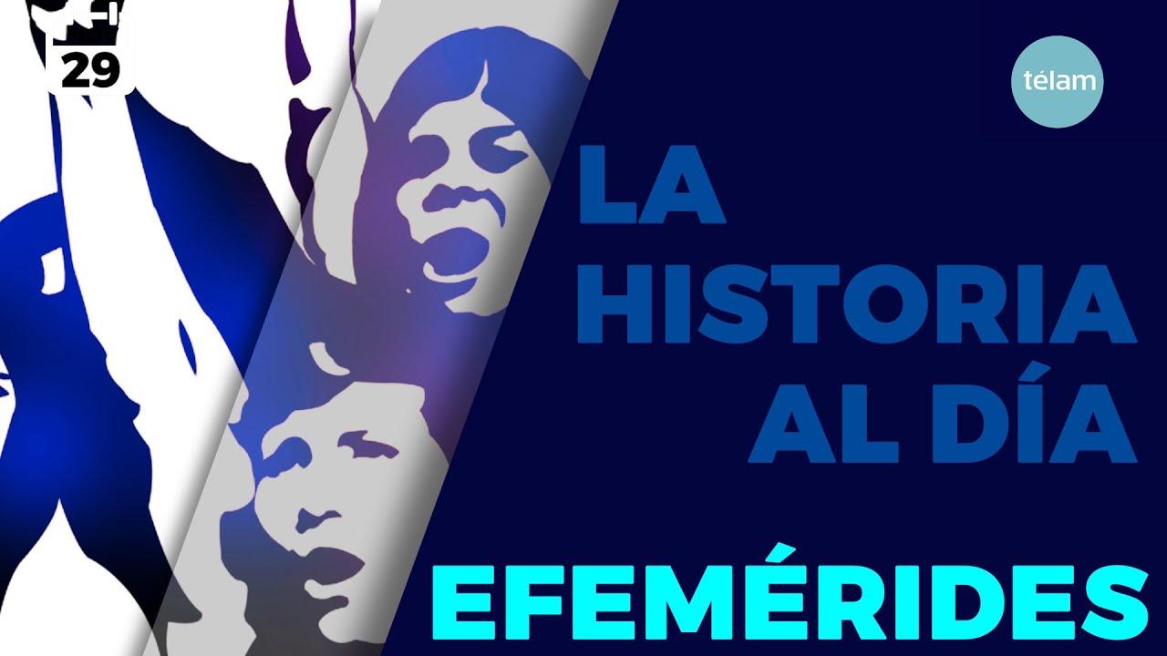 LA HISTORIA AL DIA (EFEMERIDES 29 NOVIEMBRE)