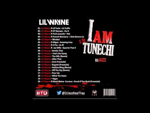 Lil Wayne - I Am Lil Tunechi  - Full Album