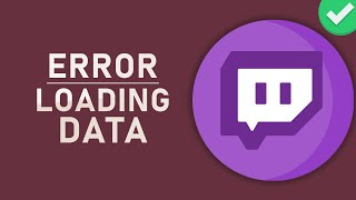 Twitch - Error Loading Data on Chrome FIX - 2019