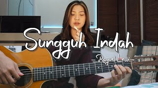 Sungguh Indah - Raguel Lewi | Cover by NY7