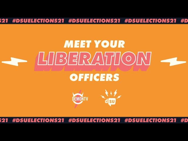 Meet your Liberation Officers | #DSUElections21