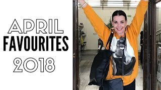 April 2018 Favourites   Fashion, beauty & more