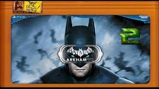 Batman Arkham VR - 2 Убийца...