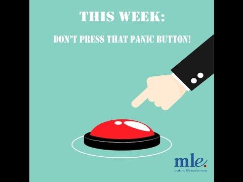 Don't press that panic button!