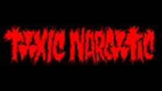 Watch Toxic Narcotic Rock Monster video
