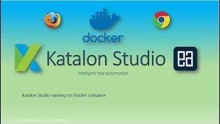 Katalon Studio: Getting Started with Docker Container
