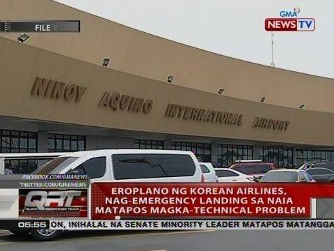 QRT: Eroplano ng Korean Airlines, nag-emergency landing sa NAIA matapos magka-technical problem