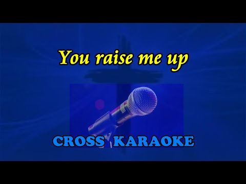 You raise me up - karaoke by Allan Saunders
