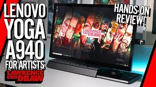 Lenovo Yoga A940 Artist's Review - In depth