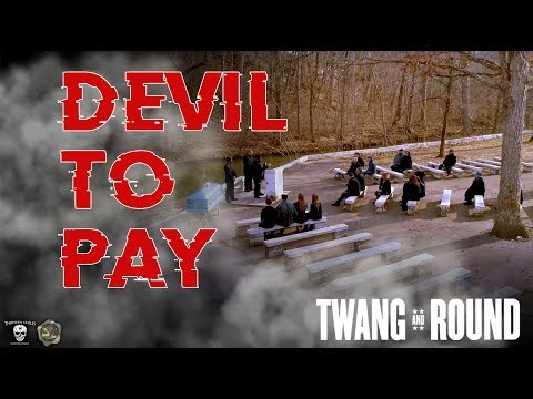 """Twang and Round - """"Devil To Pay"""" feat Tobi Lee,  Stump from I4NI"""